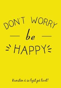 Don't worry be happy -  pdf epub