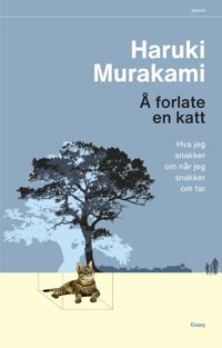 Å forlate en katt - Haruki Murakami | Ridgeroadrun.org