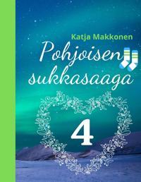 Pohjoisen sukkasaaga: Osa 4