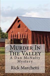 Murder in the Valley: A Dan McNulty Mystery