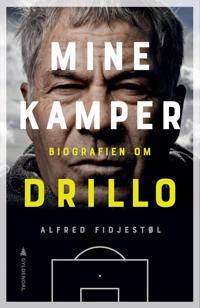 Mine kamper; biografien om Drillo