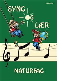 Syng og lær naturfag - Tom Næss pdf epub
