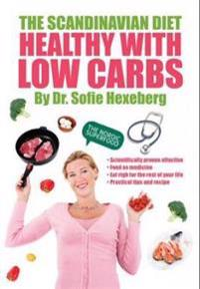 Scandinavian diet - healthy with low carbs