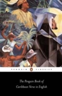 The Penguin Book of Carribean Verse in English