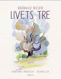 Livets tre - Ragnhild Nilsen | Inprintwriters.org