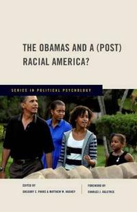 The Obamas and a Post Racial America?
