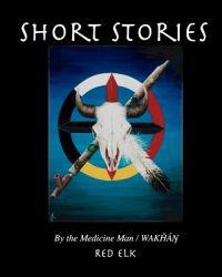 Short Stories: Tellings of a Medicine Man/Wakhan