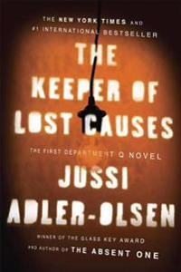 The Keeper of Lost Causes: The First Department Q Novel