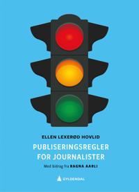Publiseringsregler for journalister - Ellen Lexerød Hovlid   Ridgeroadrun.org