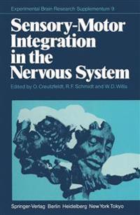 Sensory-Motor Integration in the Nervous System