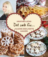 Det søte liv; Julens deiligste kaker