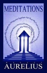 Meditations - Marcus Aurelius - böcker (9781907661716)     Bokhandel