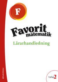 Favorit matematik Förskoleklass Lärarpaket - Digitalt + Tryckt - - Leena Grönroos, Sirpa Haapaniemi, Maria Laaksonen, Marja Merikanto pdf epub