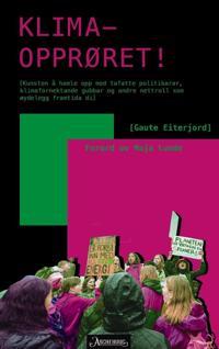 Klimaopprøret - Gaute Eiterjord pdf epub