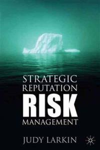 Strategic Reputation Risk Management