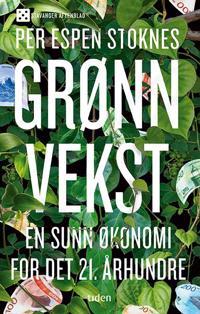 Grønn vekst - en sunn økonomi for det 21. århundre - Per Espen Stoknes   Inprintwriters.org