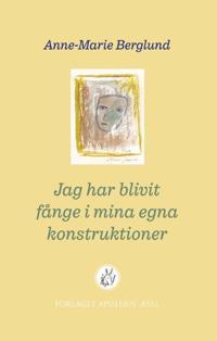 Jag har blivit fånge i mina egna konstruktioner - Anne-Marie Berglund   Laserbodysculptingpittsburgh.com