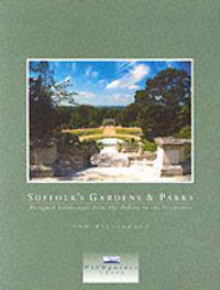 Suffolk's Gardens and Parks