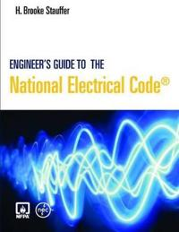 Engineer's Guide to the National Electrical Code