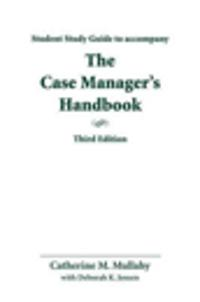 The Study Guide for Case Manager's Handbook