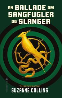En ballade om sangfugler og slanger (Dødslekene 4); E-bok
