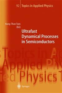 Ultrafast Dynamical Processes in Semiconductors