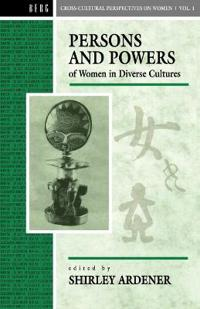 Persons and Powers of Women in Diverse Cultures