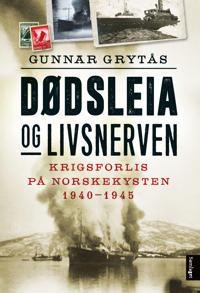 Dødsleia og livsnerven - Gunnar Grytås | Inprintwriters.org