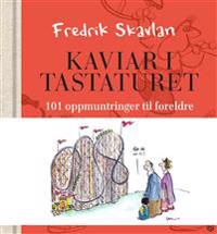 Kaviar i tastaturet - Fredrik Skavlan   Ridgeroadrun.org