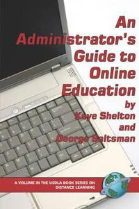 An Administrator's Guide to Online Learning
