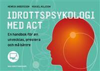 Idrottspsykologi med ACT - Henrik Andersson, Mikael Nilsson pdf epub