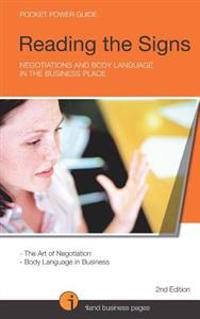 Reading the Signs: Negotiantions and Body Language in the Business Place