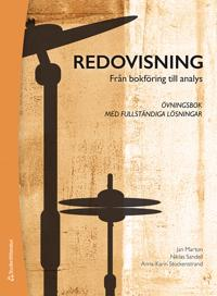 Redovisning : från bokföring till analys - Övningsbok med fullständiga lösningar