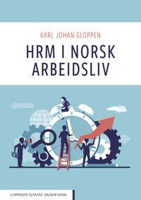HRM i norsk arbeidsliv - Karl Johan Gloppen   Inprintwriters.org