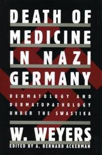 Death of Medicine in Nazi Germany