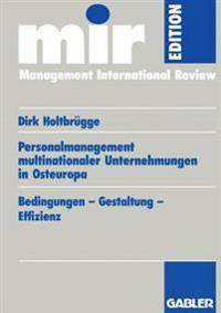 Personalmanagement Multinationaler Unternehmungen in Osteuropa