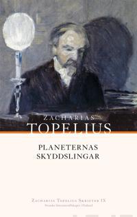 Planeternas skyddslingar - Zacharias Topelius pdf epub