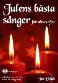 Julens bästa sånger för altsaxofon (med cd och på Spotify)