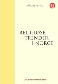Religiøse trender i Norge - Pål Repstad | Inprintwriters.org