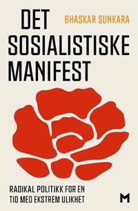 Det sosialistiske manifest - Bhaskar Sunkara   Inprintwriters.org