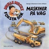 Mulle Mecks första bok : maskiner på väg