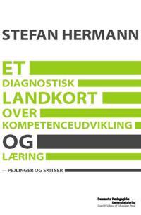 Et diagnostisk landkort over kompetenceudvikling og læring