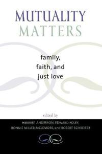 Mutuality Matters