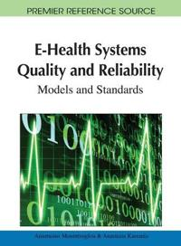 E-Health Systems Quality and Reliability