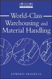 World Class Warehousing and Material Handling