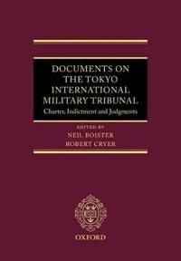 Documents on the Tokyo International Military Tribunal