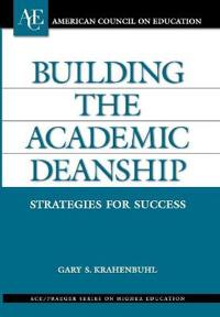 Building the Academic Deanship