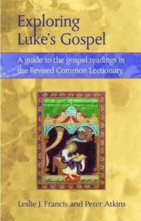 Exploring Lukes Gospel