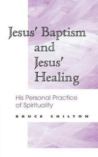 Jesus' Baptism and Jesus' Healing