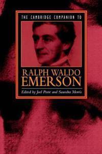 The Cambridge Companion to Ralph Waldo Emerson